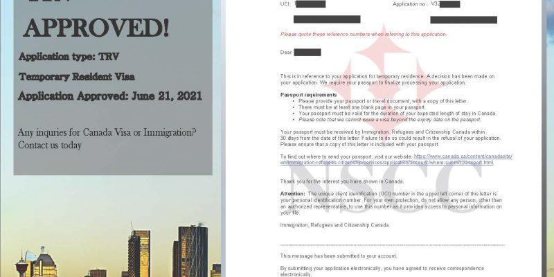June 21, 2021, Temporary Residence Visa (TRV) Approved